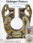 Quimper Pottery: a Guide to Origins, Styles and Values - Choose your bookseller